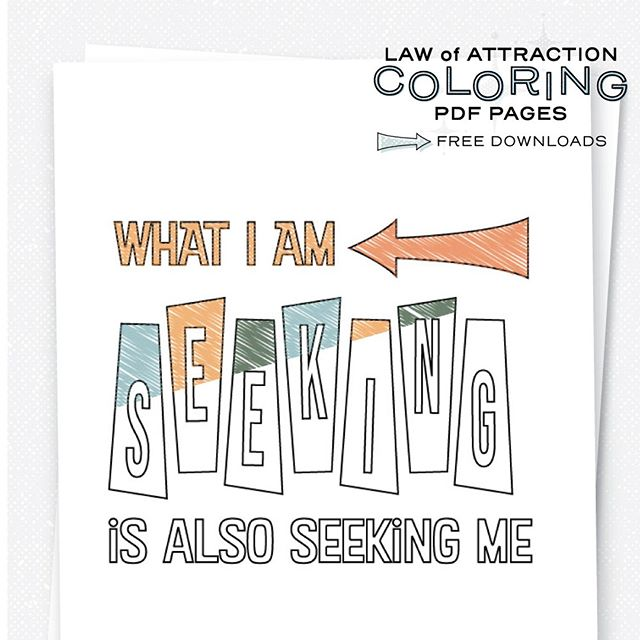 "❤️ if you love our #inspirationalquotes coloring book pages!  I love coloring as a form of #meditation and just fun for the sake of having fun.  Especially when the coloring pages are inspiring and aligning.  On this one, we focus on the fact that ""What I am seeking is also seeking me""  Click the link in the bio to go directly to this coloring page and download for free! We also carry other #loa #coloringforadults #coloringforadults #adultcoloring downloads for you."