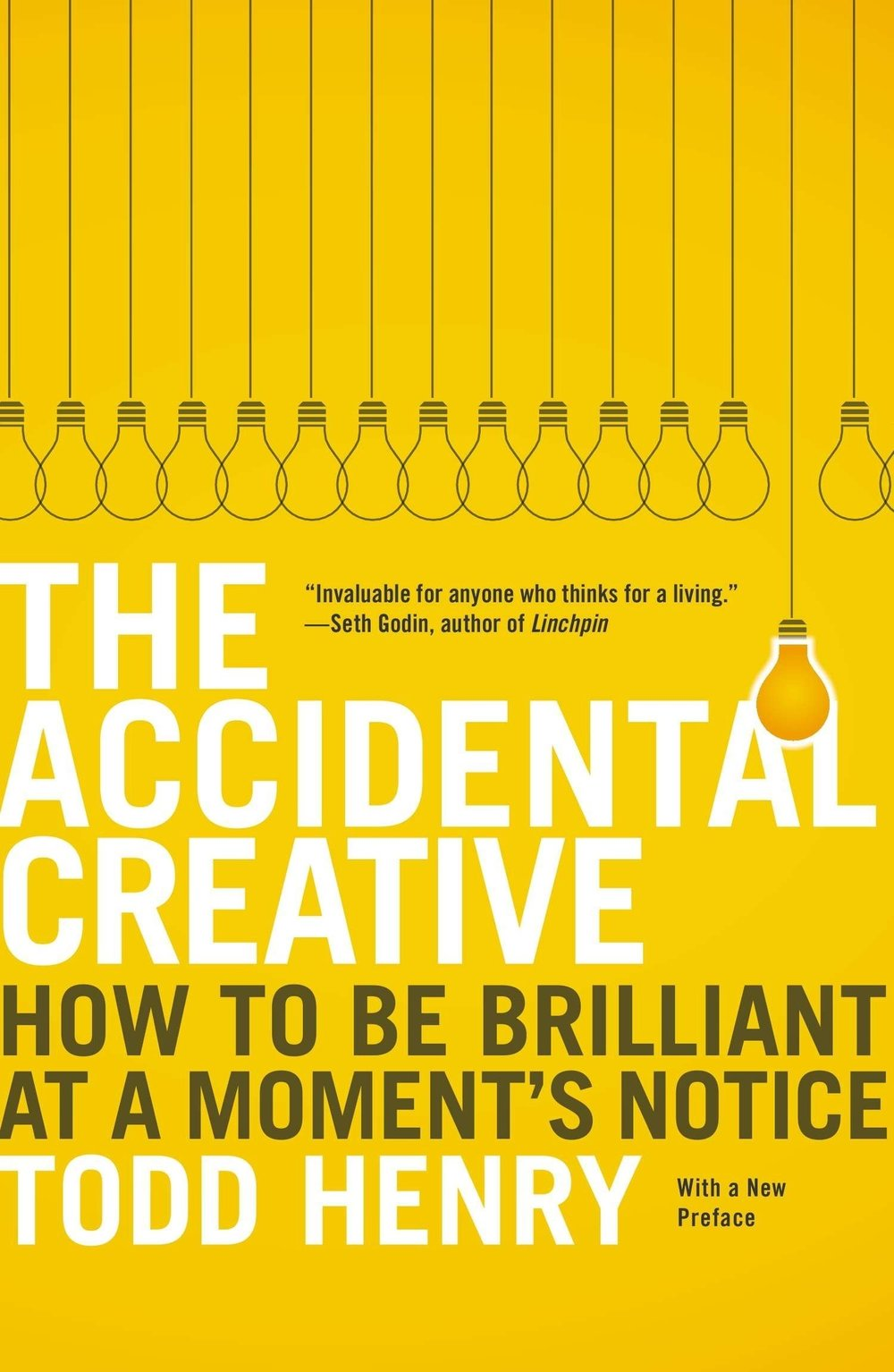 The Accidental Creative Todd Henry - Business creativity expert Todd Henry explains how to establish effective practices that unleash your creative potential. Born out of his consultancy and his popular podcast, Henry has created a practical method for discovering your personal creative rhythm by focusing on five key elements: focus, relationships, energy, stimuli, and hours. (Google Books)