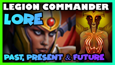Legion Commander Lore -