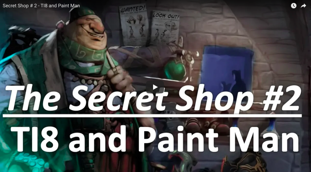 TI8 and Paint Man - Secret Shop -