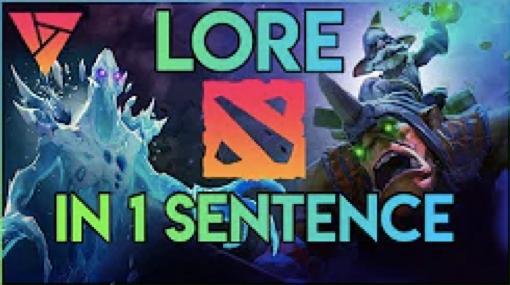 A - DOTA Lore in a Sentence -
