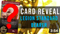 Card Reveal - Legion Standard Bearer - A defensive body with some offensive abilities.Video - The Artificer's Guild - September 18, 2018