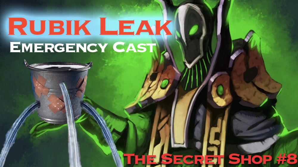 Rubik Leak Emergency Cast - Let's sort out what happened here.Podcast - Secret Shop - September 27, 2018