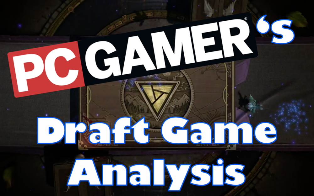 PC Gamer's Draft Game Analysis - Draft has a LOT of interesting decisions…Video - Neon - October 17, 2018
