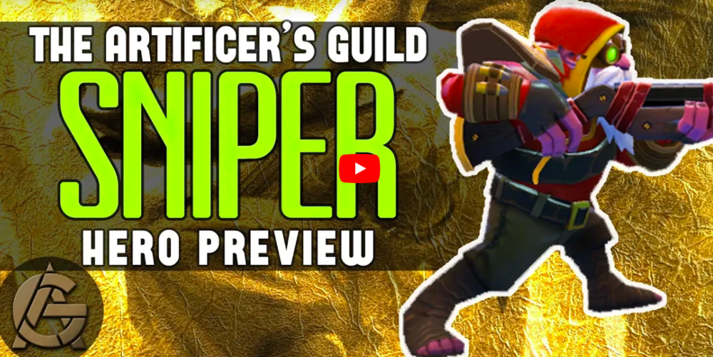 Hero Preview - Sniper - The little Keenfolk with a big gun.Video - The Artificer's Guild - October 19, 2018