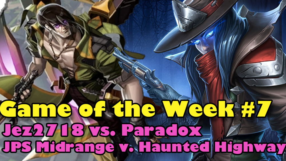 Haunted Highway (Paradox) vs. JPS Midrange (jez2718) - Game of the week #7.Video - Neon - October 21, 2018
