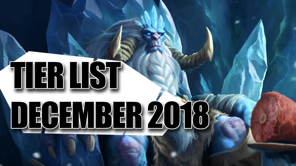 December 2018 Tier List - Last look at the Fall of Argenport meta!Article/Video - Neon - December 7, 2018