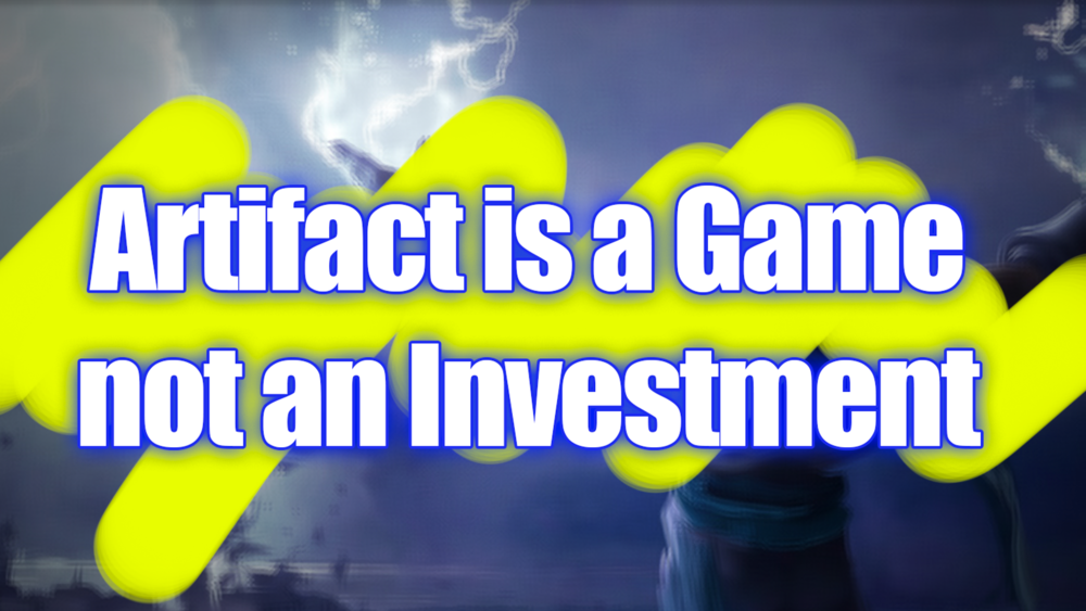 Artifact is a Game not an Investment - Patch 1.2 represents an important change in philosophy.Video - Neon - December 22, 2018