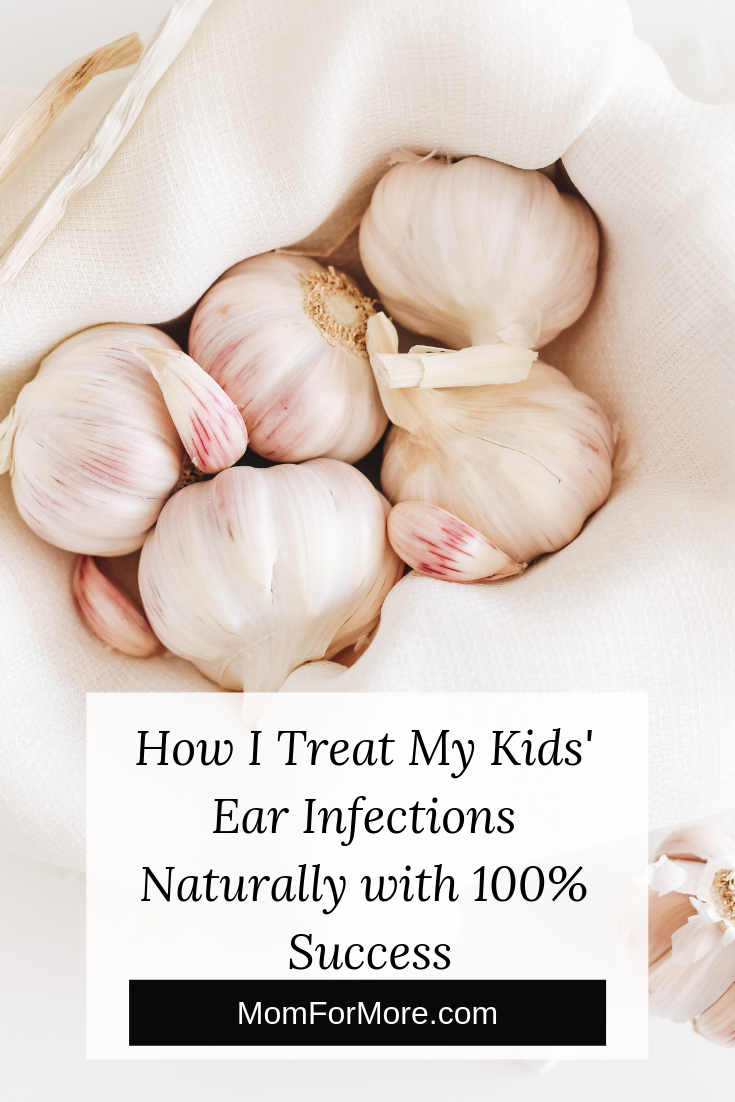 How I Treat My Kids' Ear Infections Naturally with 100% Success