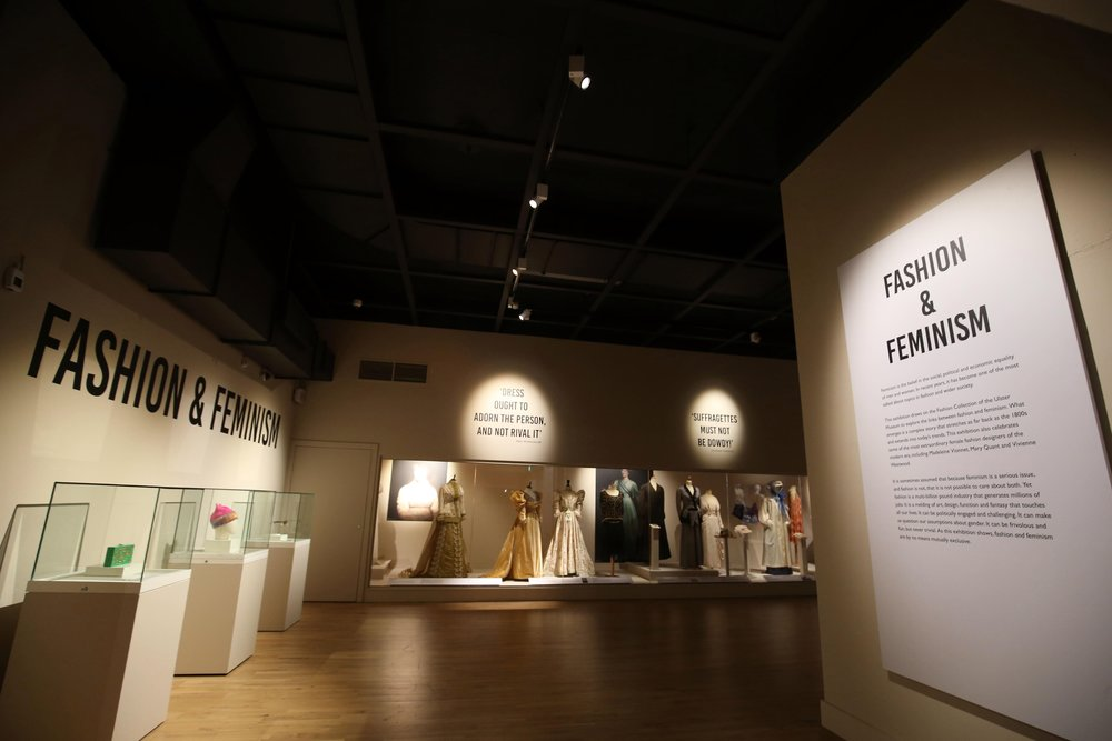 FASHION & FEMINISM. Curated by Charlotte McReynolds - Ulster Museum, Nation Museum of Northern Ireland,  : 'National Museums NI'