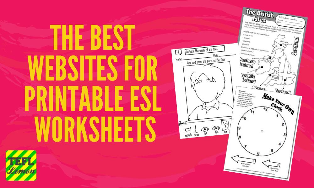 The Best websites for printable ESL worksheets.png