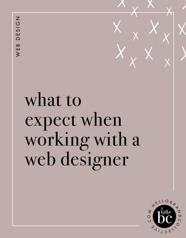 Hello Brand Collective | What To Expect When Working With A Web Designer