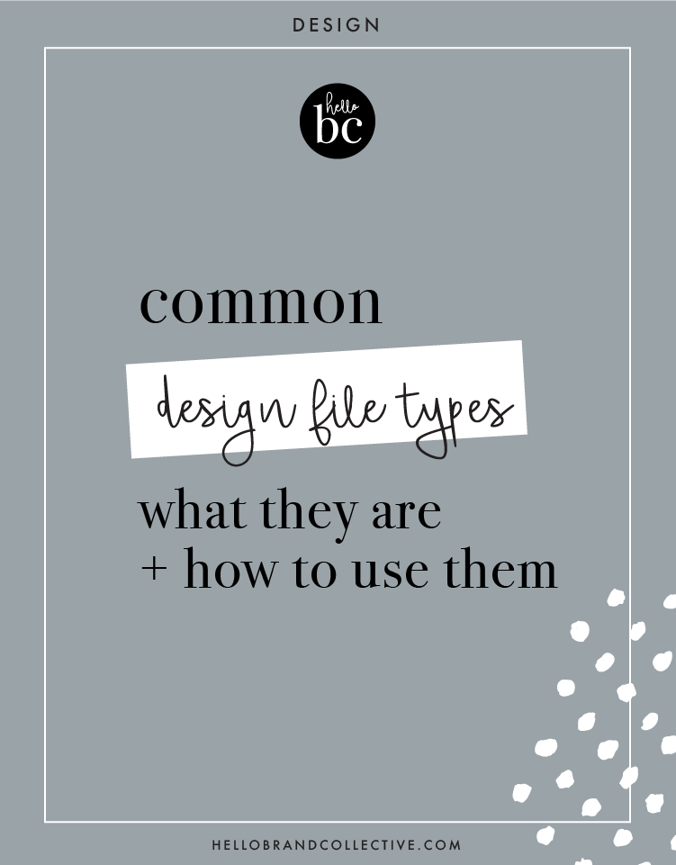 Common Design File Types - What They Are And How To Use Them