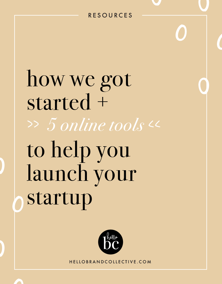 How we got started + 5 tools to launch your business.png
