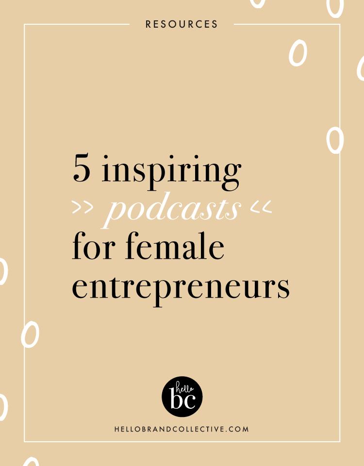 5 Inspiring Podcasts For Female Entrepreneurs