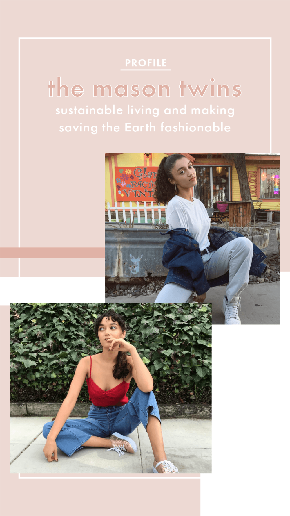 Morgan and Kennedy Mason on Sustainable Living and Making Saving the Earth Fashionable | lolaadewuya.com