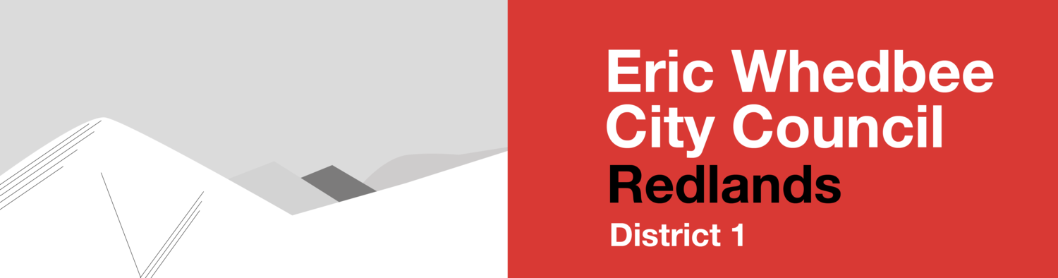 Eric Whedbee for Redlands City Council District 1