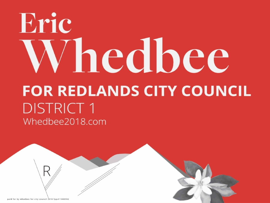 Eric Whedbee for Redlands City Council Yard Sign