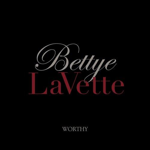 Bettye Lavette : Worthy (2014)