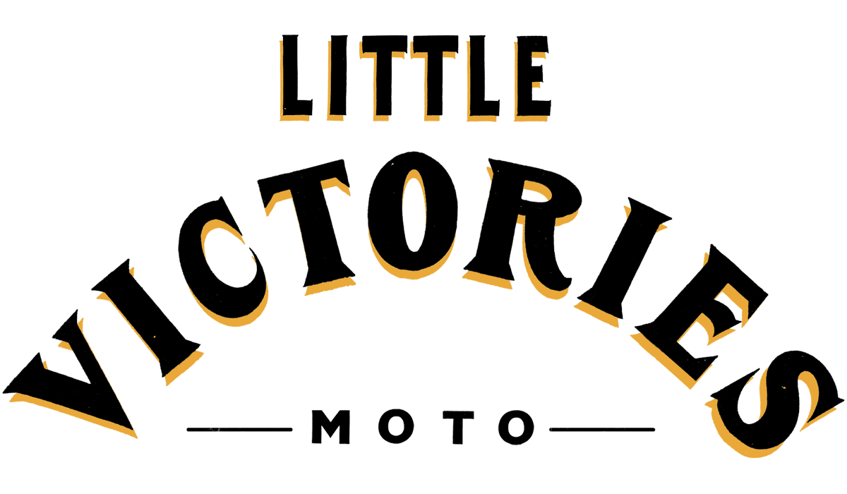 Little Victories Moto