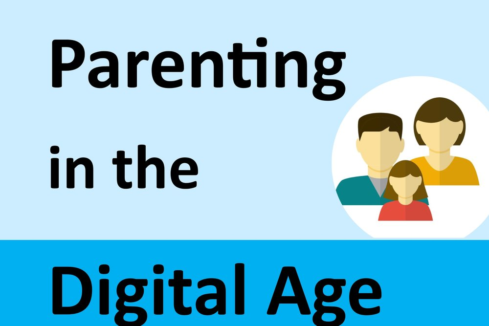 Parenting in the Digital Age Workshop