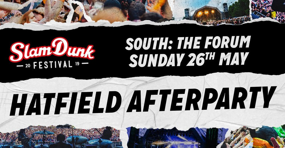 Slam Dunk Festival Hatfield Afterparty