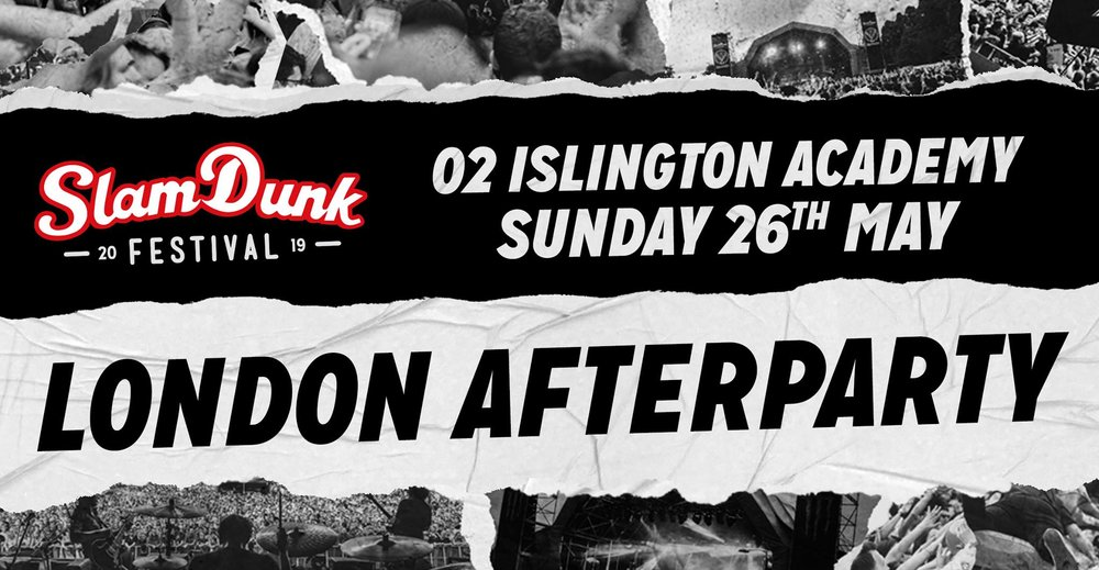 Slam Dunk Festival London Afterparty