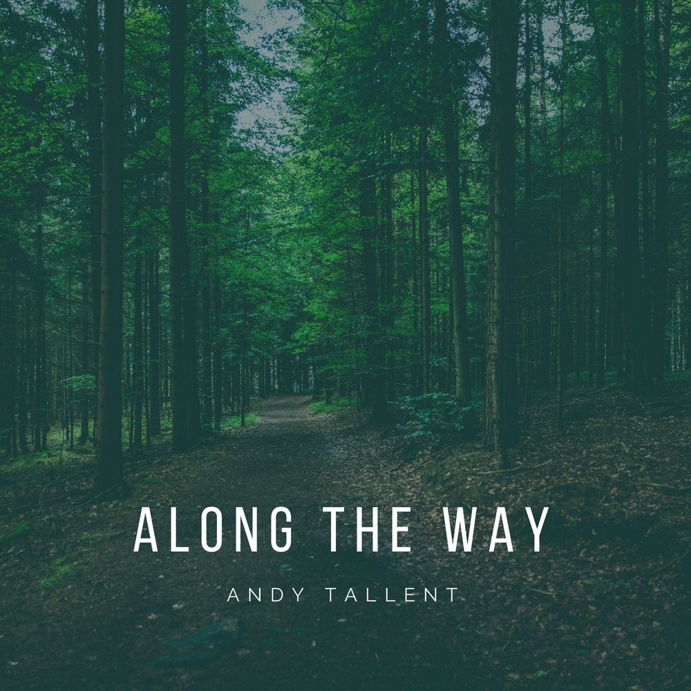 andy tallent piano along the way