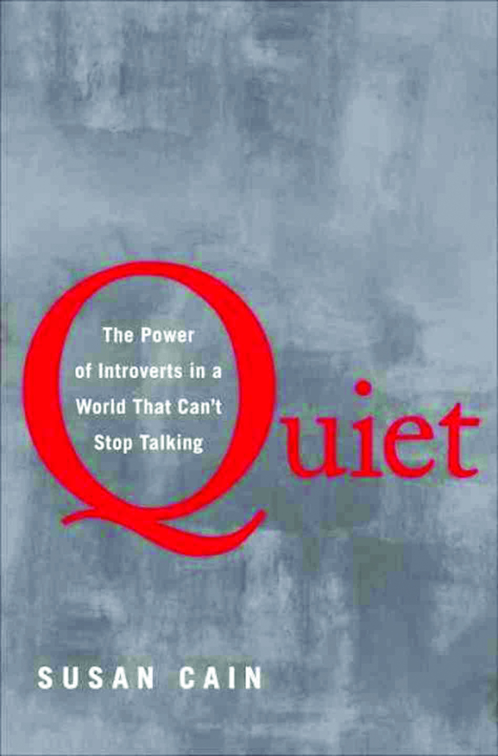 BOOKWORM Quiet The Power of Introverts in a World That Can't Stop Talking.jpg
