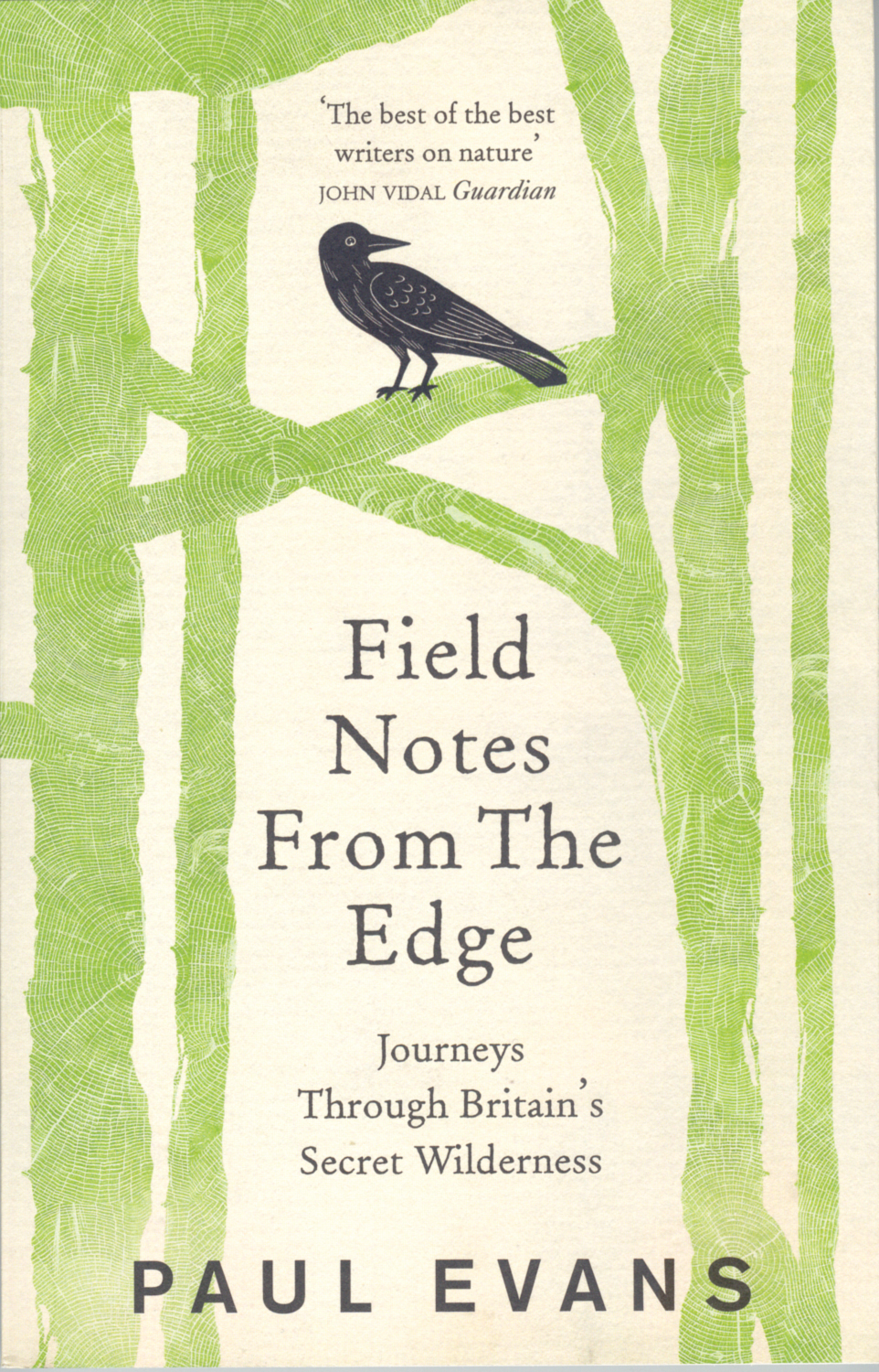 PICTURED: Field Notes From The Edge, by Paul Evans, Penguin, 18.99