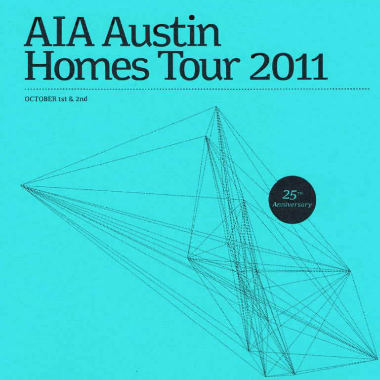 AIA AUSTIN HOMES TOUR 2016, 2012, & 2011 »