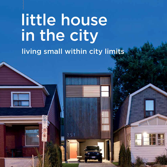Little House in the City , Marc Vassallo, Taunton Press, October 2018 - pre-order today!