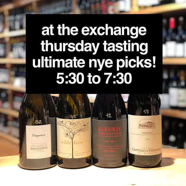Happy Thursday! Join me @eoexchange tonight for a VERY special wine tasting – featuring wines that would create my ULTIMATE New Year's Eve lineup. We will feature Champagne from Marie Courtin, Chardonnay from Wilde Farm, Cru Beaujolais from Yann Bertrand, and Barolo from Castello di Verduno. Per usual, our Thursday tasting is a drop in event from 5:30 to 7:30 and free with a suggested $5 donation to our community partner, which is currently @amor_healing_kitchen