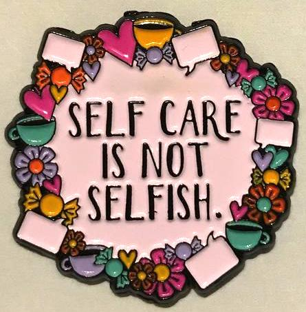 Self care is not selfish pin, available at  www.etsy.com/shop/scienceonapostcard