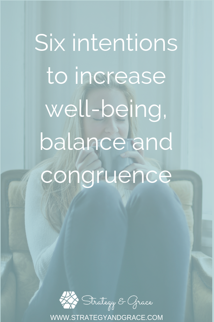 Six intentions to increase well-being, balance and congruence-1.png