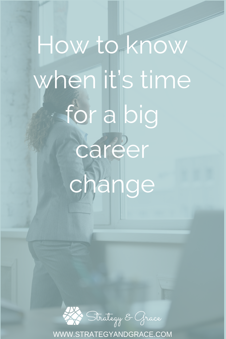 How to know when it's time for a big career change.png