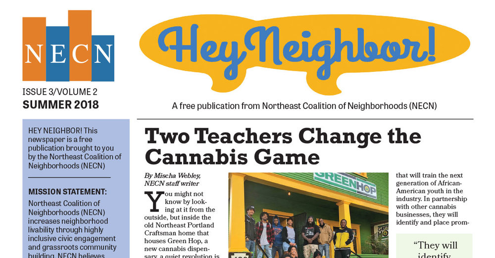 Our Newspaper - Our quarterly newspaper, Hey Neighbor, is sent directly to about 22,000 homes in our district. We create and curate content from and about our area, for anyone in Portland to read.