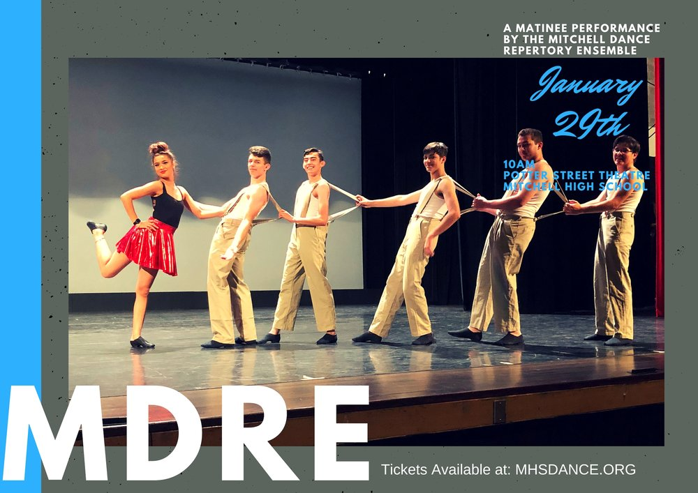 MDRE Matinee - This performance is for Elementary and Middle School students featuring dances performed by the Mitchell Dance Repertory Ensemble. Dance styles include modern, jazz, Musical Theatre, Tap, and Hip Hop.