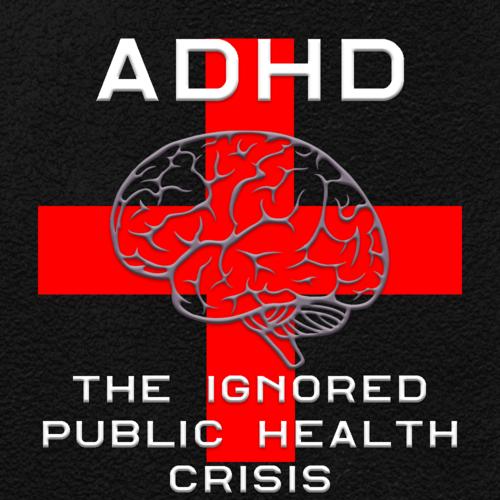 ADHD: The Ignored Public Health Crisis — Reset ADHD