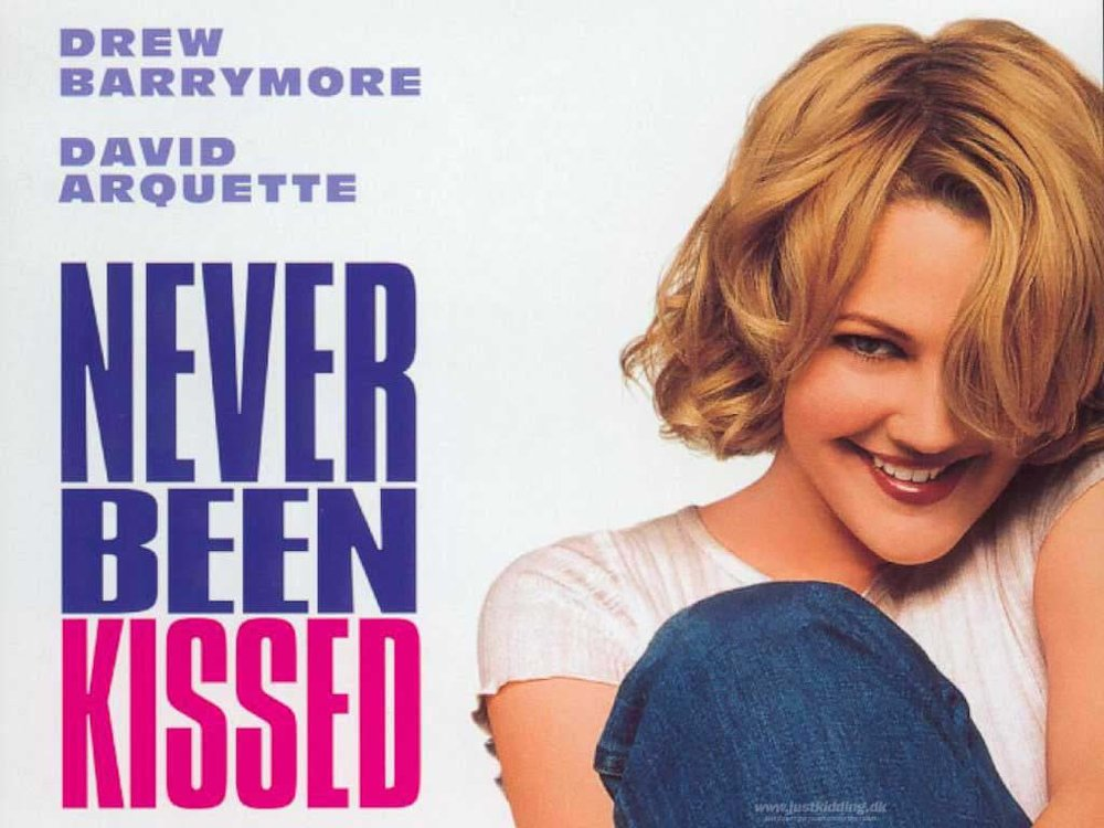 """""""Never Been Kissed"""""""