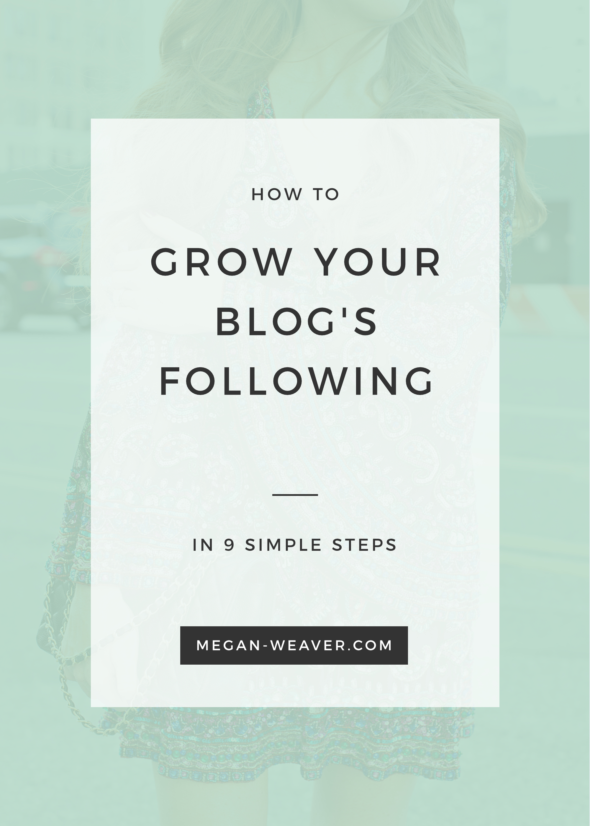 Do you run an awesome blog but struggle with growing your followers? Check out these 9 simple steps to getting the following that you've been dreaming of for your blog!