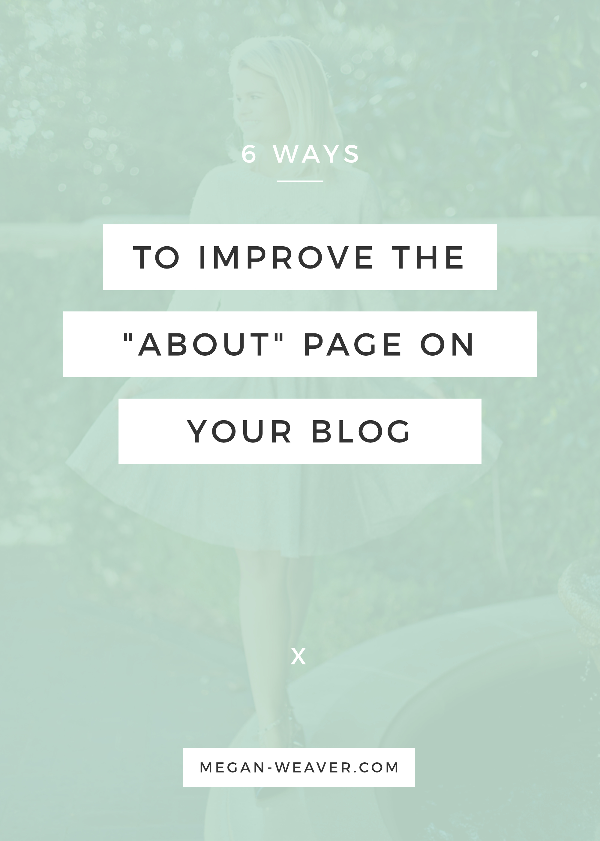 "Improve your ""About"" Page on your blog with these 6 tips!"