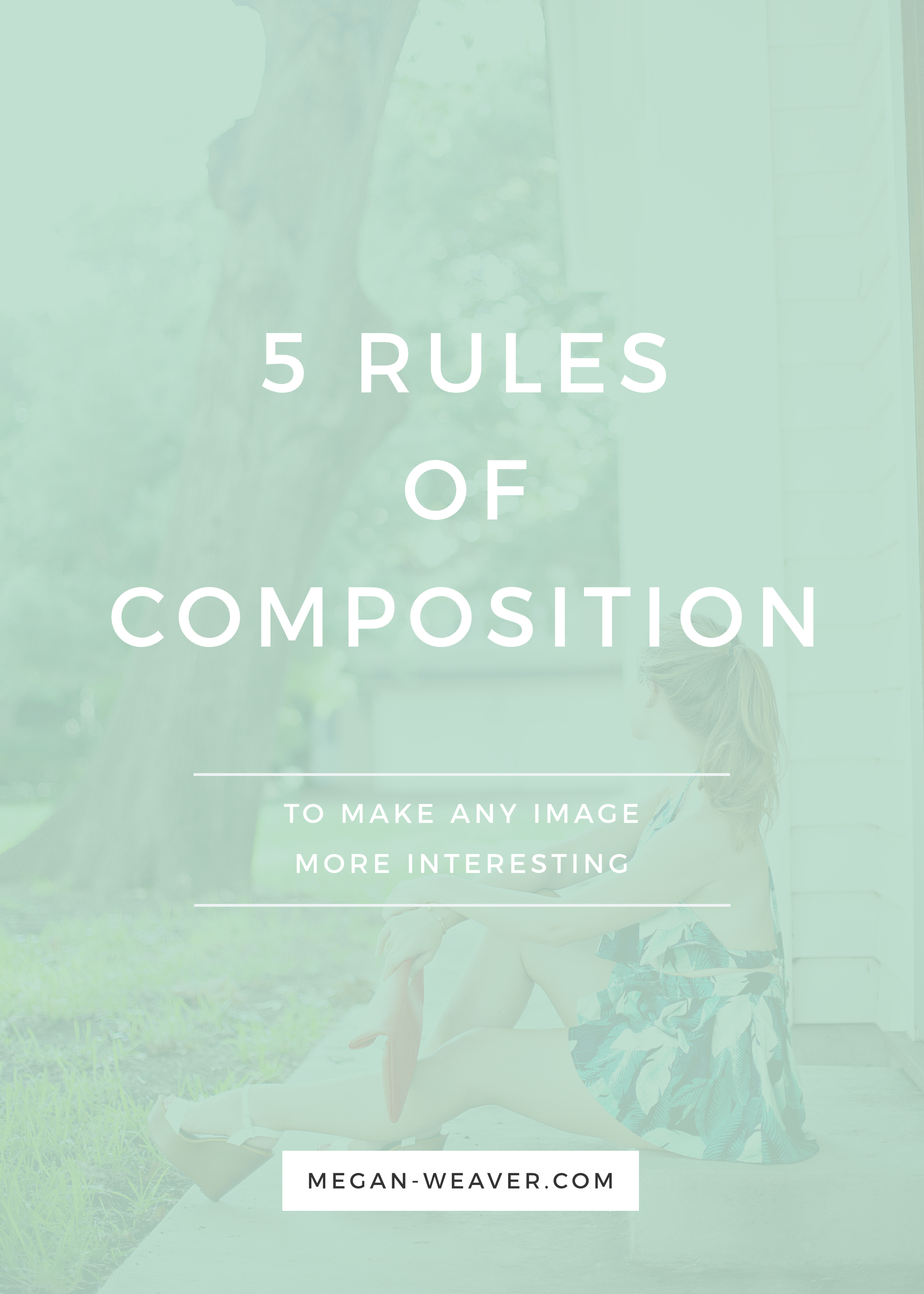 Photography 101: Create gorgeous looking photos for your blog with these 5 rules of composition.