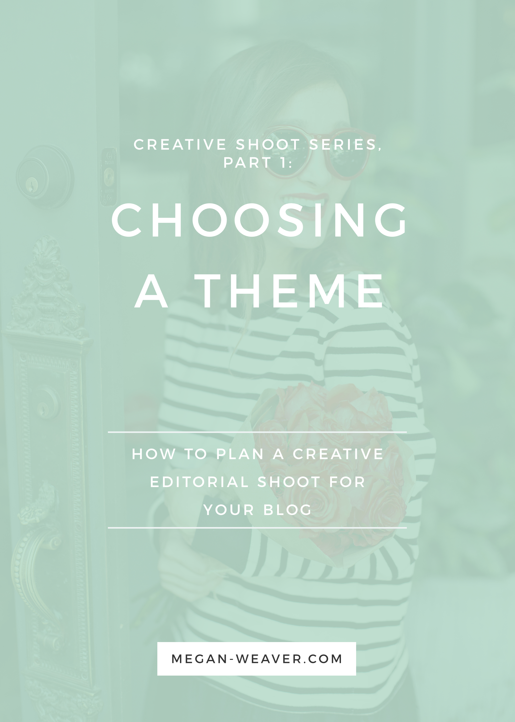 The first step to planning a creative editorial shoot for you blog is choosing a theme! In the first part of my 4-part series, I'll show you how to go about picking a theme that's right for your brand as a blogger or business.