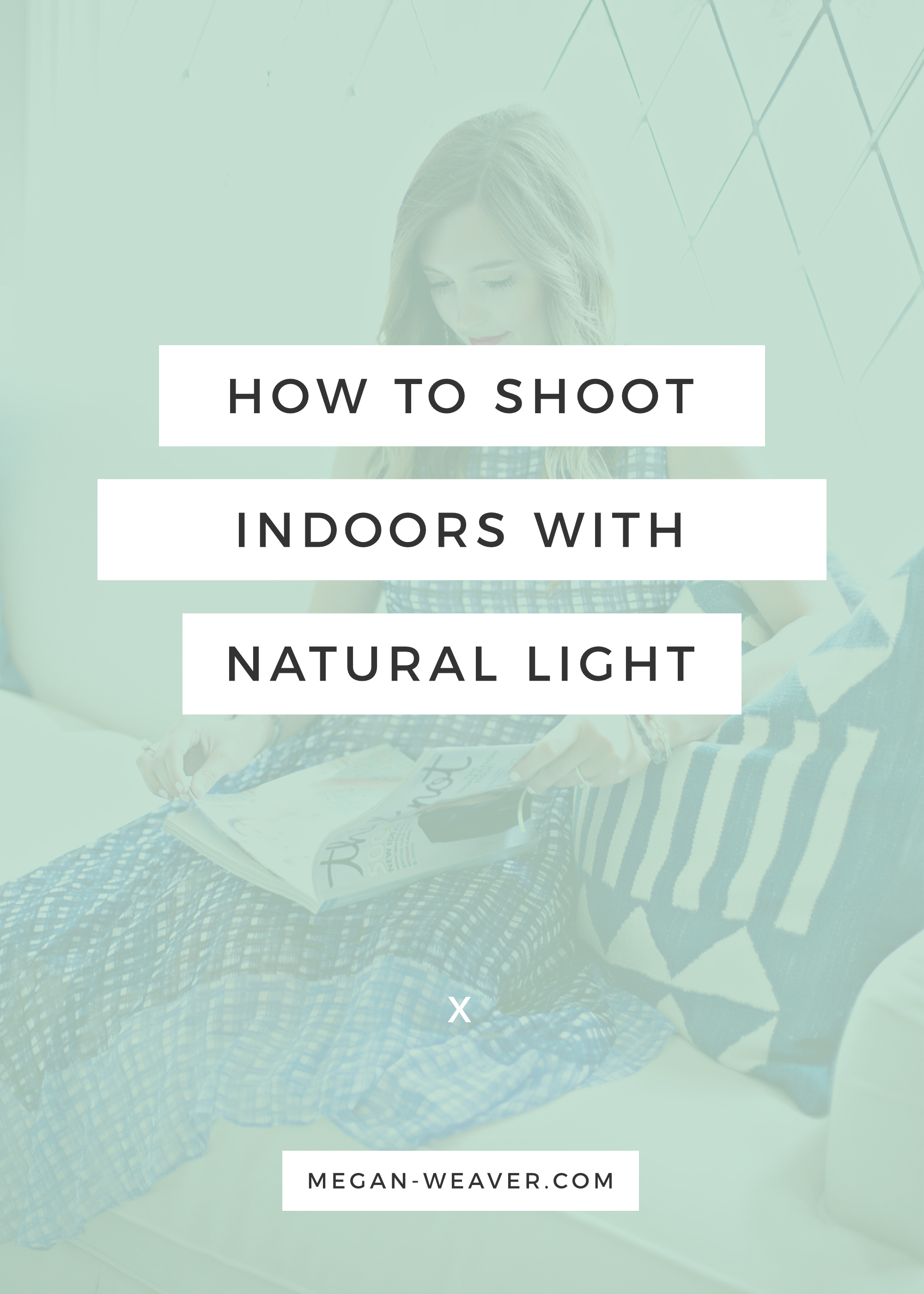 Use natural light to snap your blog photos even when indoors — here's how!