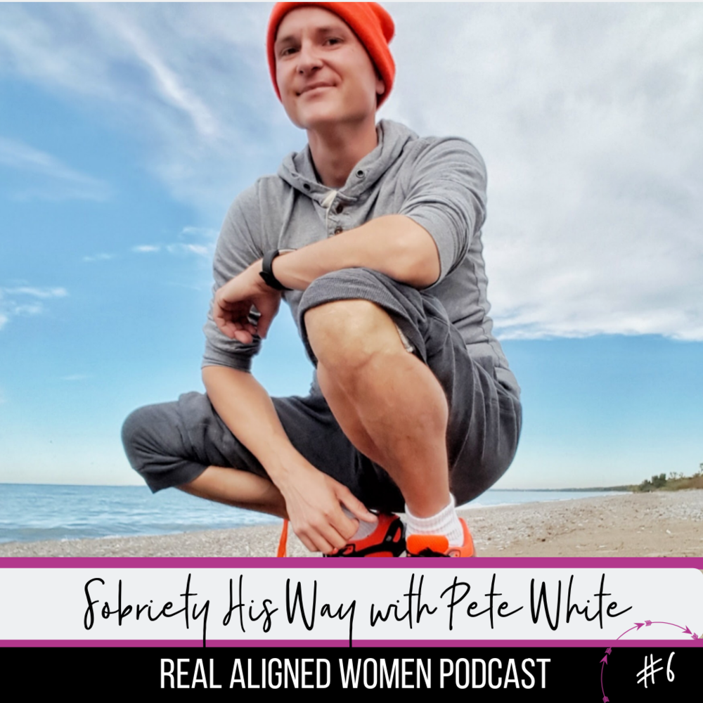 Pete On Repeat on the Real Aligned Women Podcast #6