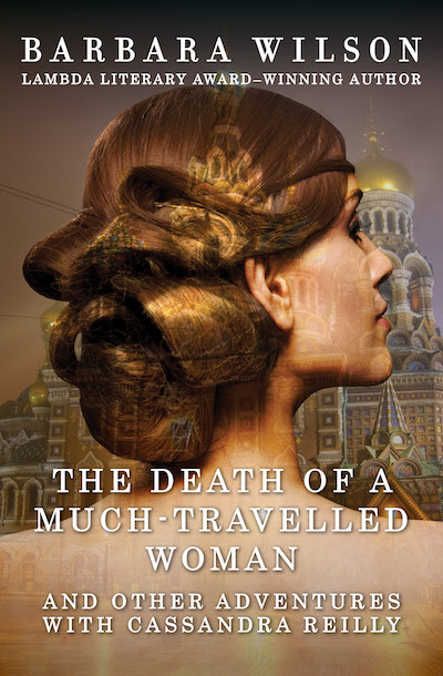 Nine stories from the travels of Cassandra Reilly -