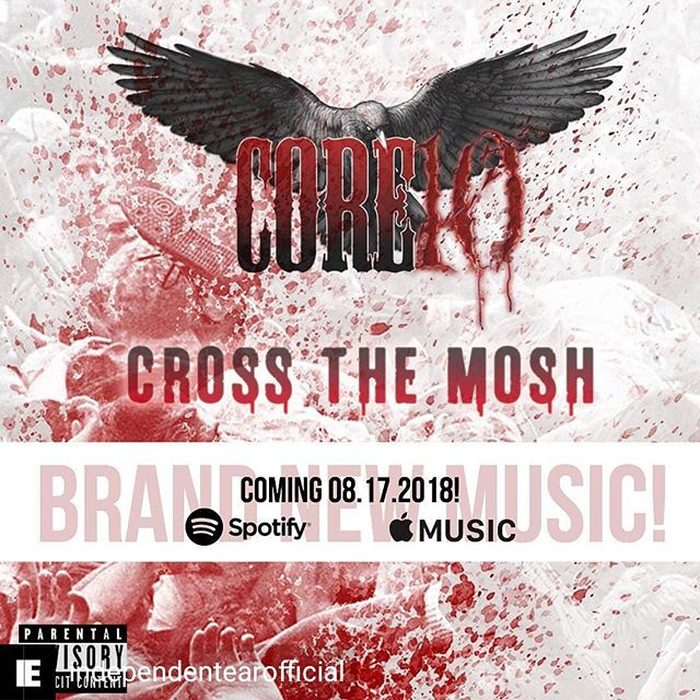 "Regrann from @independentearofficial -  Couldn't keep this one a secret anymore!! • @core10theband_official is releasing their all-new single ""Cross The Mosh"" everywhere music is sold/streamed on 8/17/2018 • Check out their new website too!⬇️ We think you'll like it.😎 www.core10theband.com • #orangecounty #rock #punk #metal #newmusic #comingsoon #changetheworld #music #indieasfuck - #regrann"
