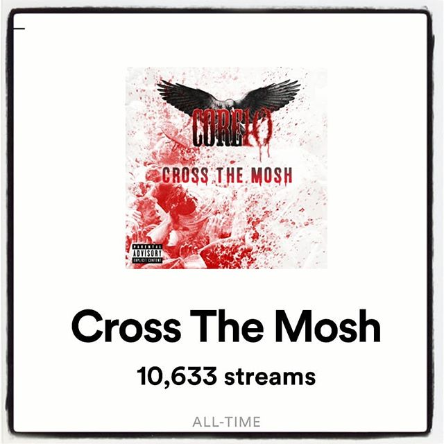 """We would like to thank everyone so much for streaming our new single """"cross the mosh"""" on @spotify ! We are almost at 11k streams in just over 2 weeks!!! #metal #metalnews #newsingle #spotify #core10theband #metalnews #stream #streaming  #thanksforthesupport #independentear #carolineinnternational #universalmusicgroup @sullenclothing @audiotechnicausa @schecterguitarsofficial @blackflyseyewear @pabstblueribbon @wedgiepicks  @independentearofficial @carolineintl @universalmusicgroup @iamulrichwild @aletarantoproducer @ronniekingofficial @duncan_core10 @core10familia @core10peru_oficial"""