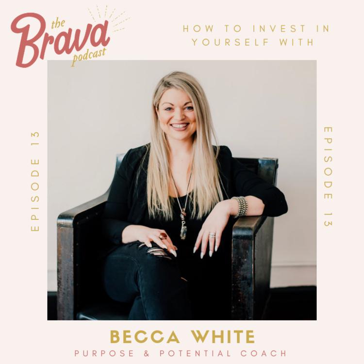 Becca+White+The+Brava+Podcast.png